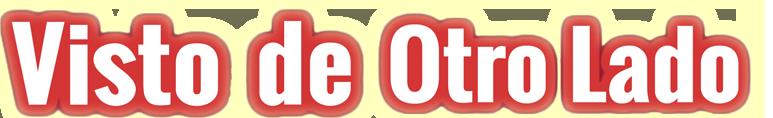 Visto de Otro Lado logo
